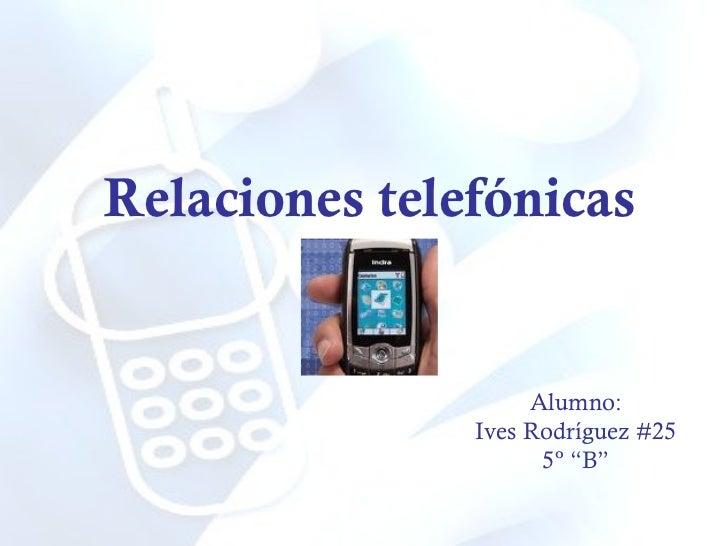 Relaciones humanas en telefonías telefónicas