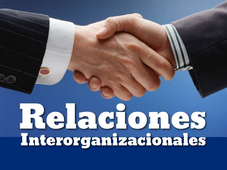 Relaciones interorganizacionales