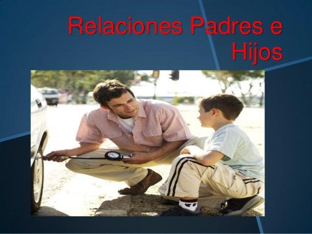 Relaciones padres e hijos