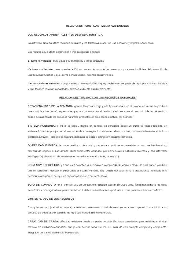RELACIONES TURISTICAS - MEDIO AMBIENTALESLOS RECURSOS AMBIENTALES Y LA DEMANDA TURISTICA.La actividad turística utiliza re...