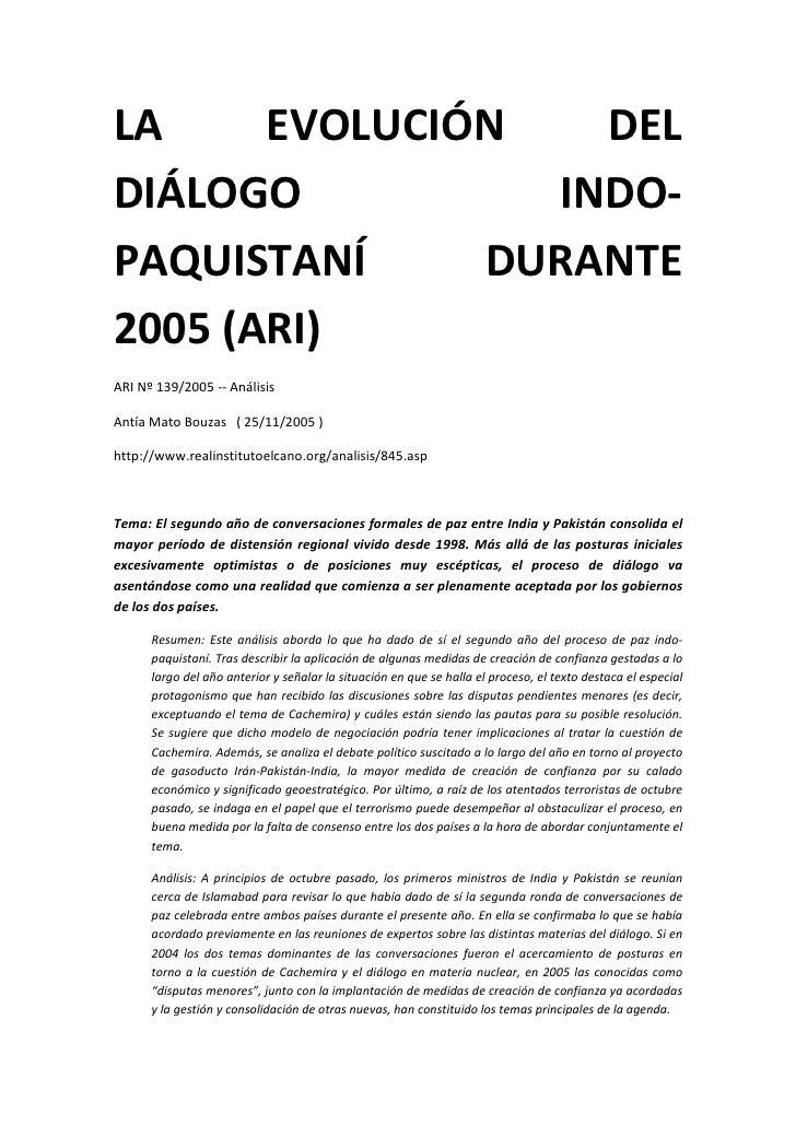LA     EVOLUCIÓN   DEL DIÁLOGO          INDO- PAQUISTANÍ     DURANTE 2005 (ARI) ARI Nº 139/2005 -- Análisis  Antía Mato Bo...