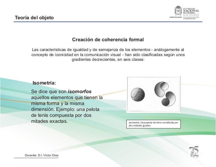 Teoría del objeto                                Creación de coherencia formal        Las características de igualdad y de...