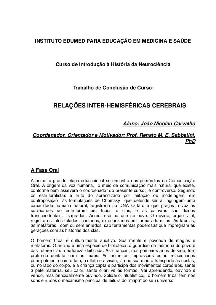 INSTITUTO EDUMED PARA EDUCAÇÃO EM MEDICINA E SAÚDE            Curso de Introdução à História da Neurociência              ...