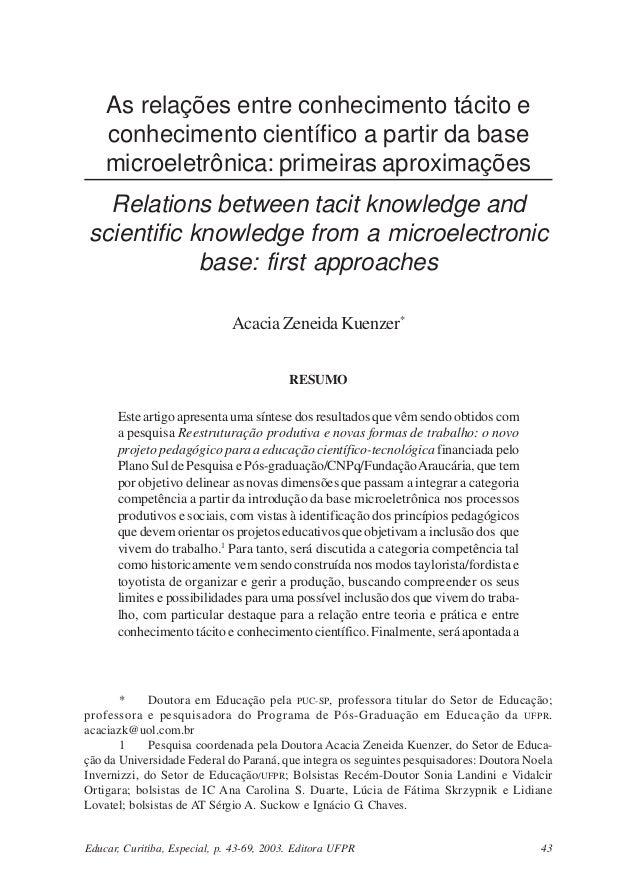 As relações entre conhecimento tácito e conhecimento científico a partir da base microeletrônica: primeiras aproximações R...