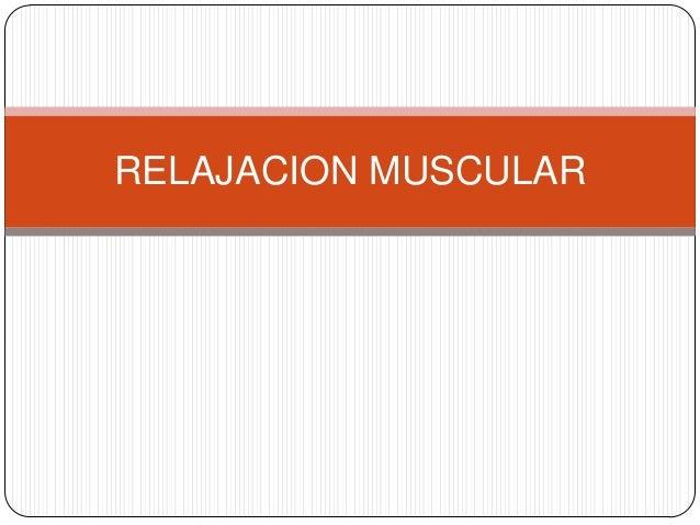 Relajacion muscular
