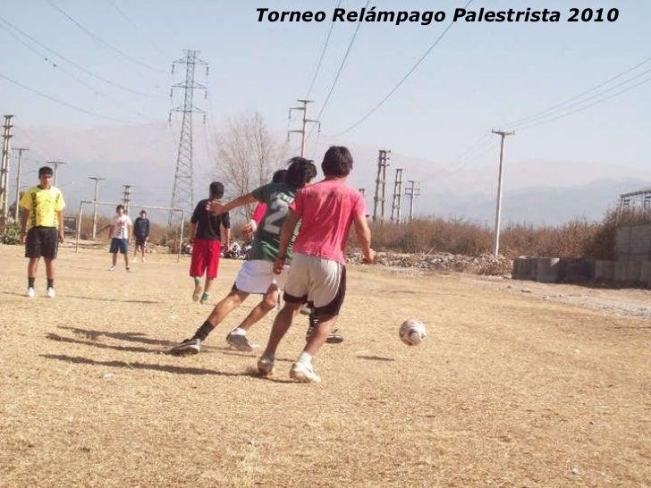 Torneo Relámpago Palestrista 2010