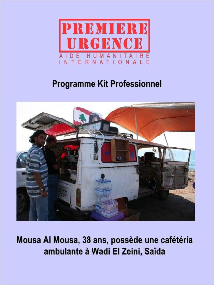 Programme Kit Professionnel   Mousa Al Mousa, 38 ans, possède une cafétéria ambulante à Wadi El Zeini, Saïda