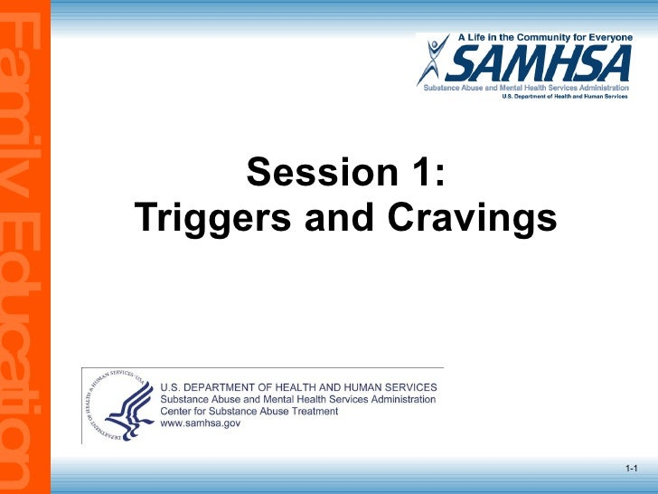 Session 1: Triggers and Cravings 1-