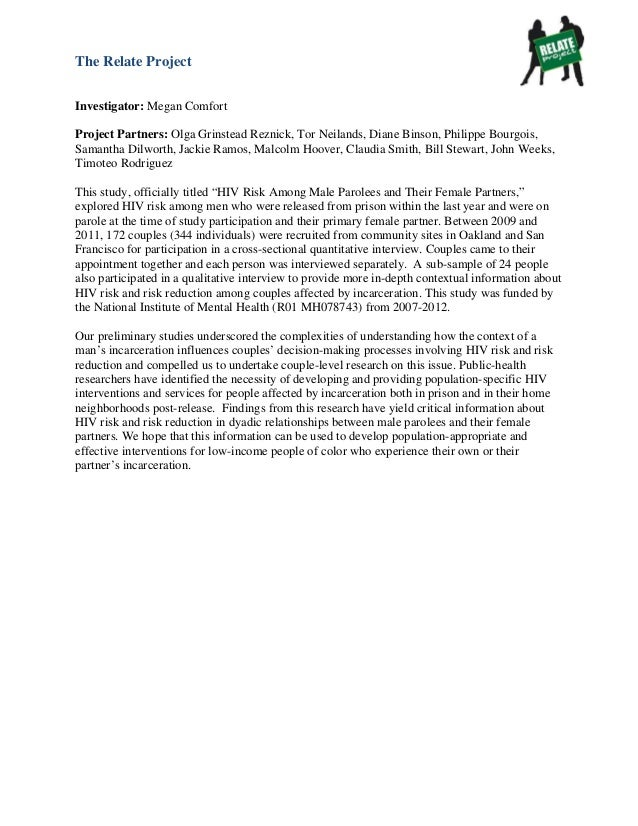The Relate ProjectInvestigator: Megan ComfortProject Partners: Olga Grinstead Reznick, Tor Neilands, Diane Binson, Philipp...