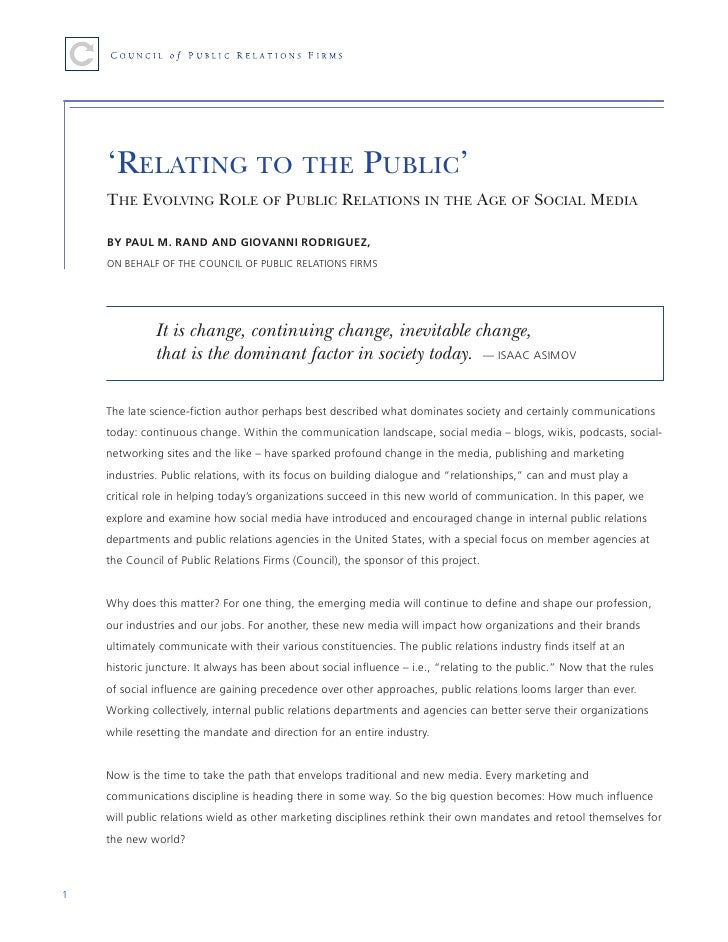'RELATING TO THE PUBLIC'     THE EVOLVING ROLE OF PUBLIC RELATIONS IN THE AGE OF SOCIAL MEDIA      BY PAUL M. RAND AND GIO...
