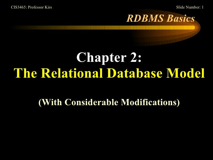 RDBMS Basics Chapter 2: The Relational Database Model (With Considerable Modifications)