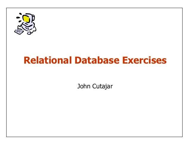 Relational Database Exercises          John Cutajar