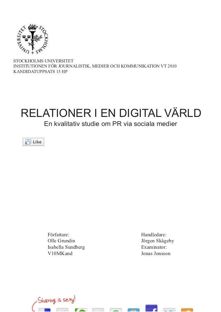 StockholmS univerSitet inStitutionen för journaliStik, medier och kommunikation vt 2010 kandidatuppSatS 15 hp       RELATI...