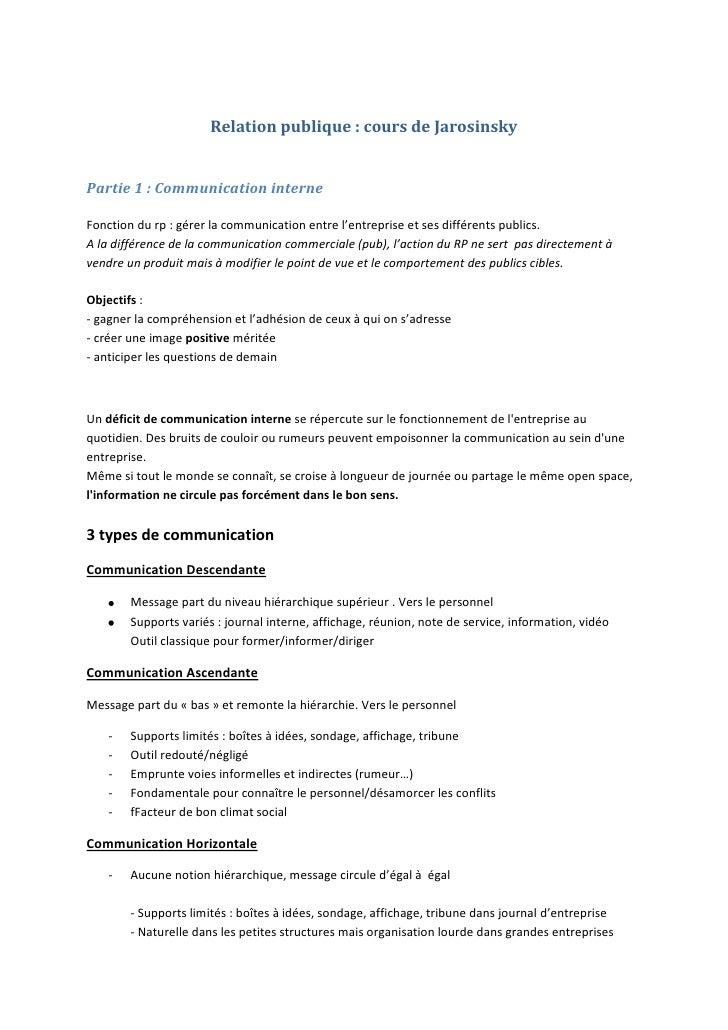 Relation publique : cours de JarosinskyPartie 1 : Communication interneFonction du rp : gérer la communication entre l'ent...