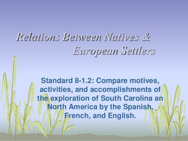 Relations between natives & european settlers 8 1.2