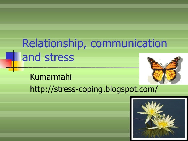 coping with stress through communication Placement on continuum of evidence target audience couple coping  to couples through short  individual stress levels, communication.