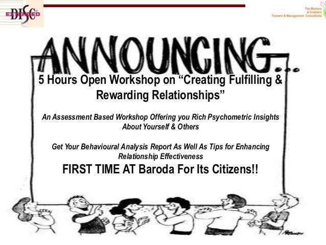 "5 Hours Open Workshop on ""Creating Fulfilling & Rewarding Relationships"" An Assessment Based Workshop Offering you Rich Ps..."