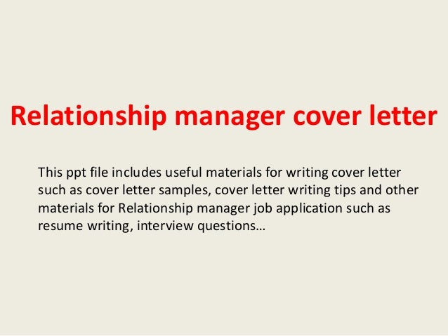 relationship manager cover letterthis ppt file includes useful