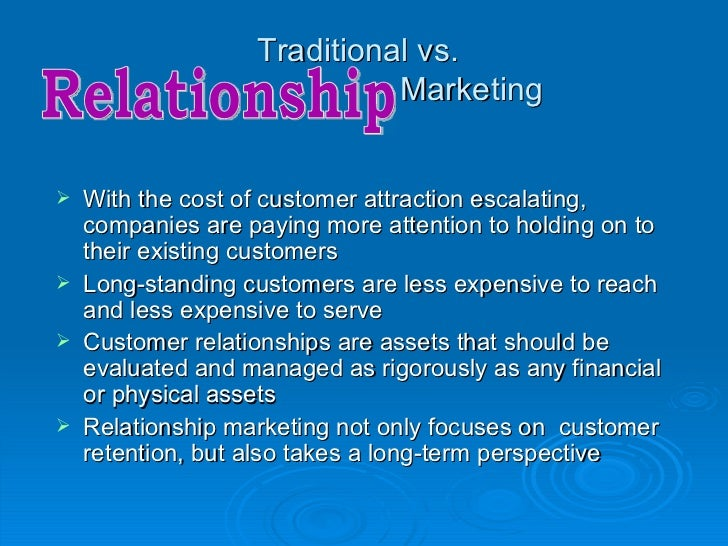 Traditional vs.                             Marketing   With the cost of customer attraction escalating,    companies are...