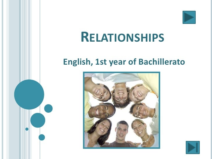 RELATIONSHIPSEnglish, 1st year of Bachillerato