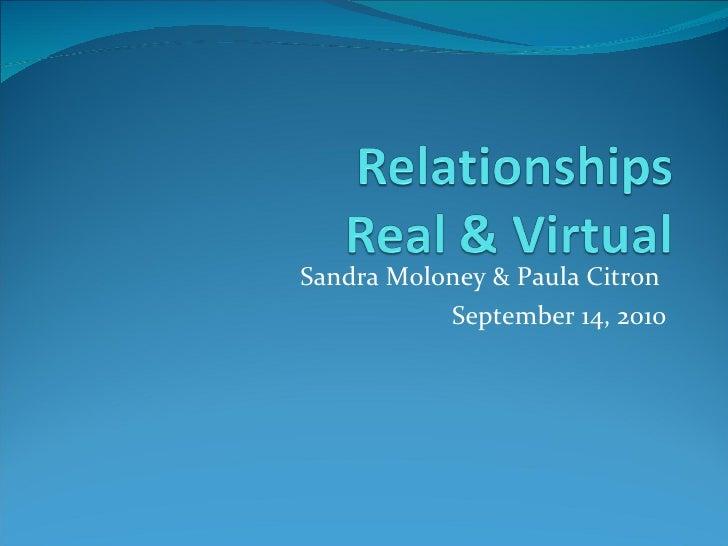 Relationsihps real and virtual