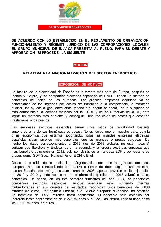 1 DE ACUERDO CON LO ESTABLECIDO EN EL REGLAMENTO DE ORGANIZACIÓN, FUNCIONAMIENTO Y RÉGIMEN JURÍDICO DE LAS CORPORACIONES L...