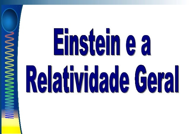 Relatividade geral mai2013_pub