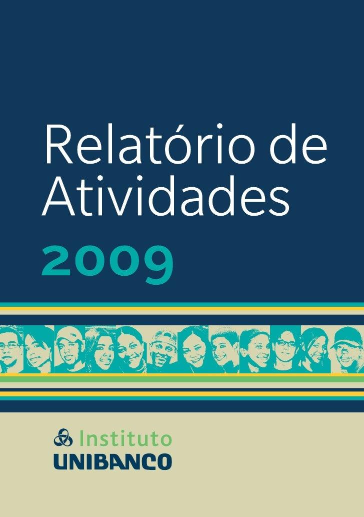 Relatório de Atividades do Instituto Unibanco 2009