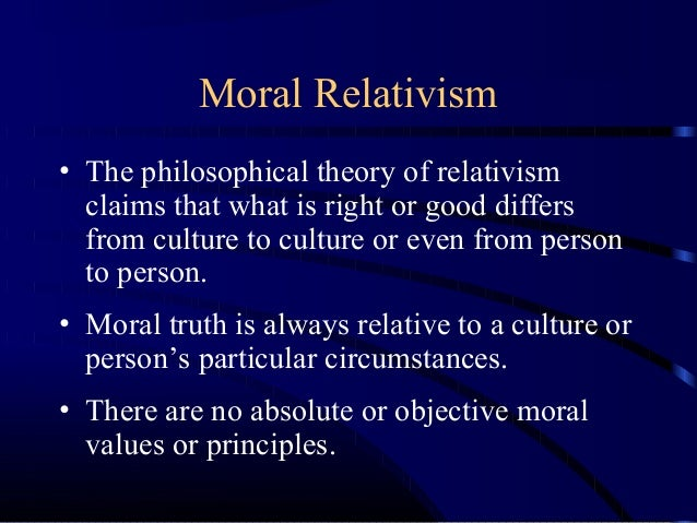moral relativism vs absolutism a man Study guide: moral realism & relativism what these moral facts are absolutism: a form of moral realism which states that there is at least one moral rule or.