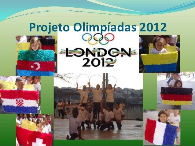 Projeto Olimpíadas 2012
