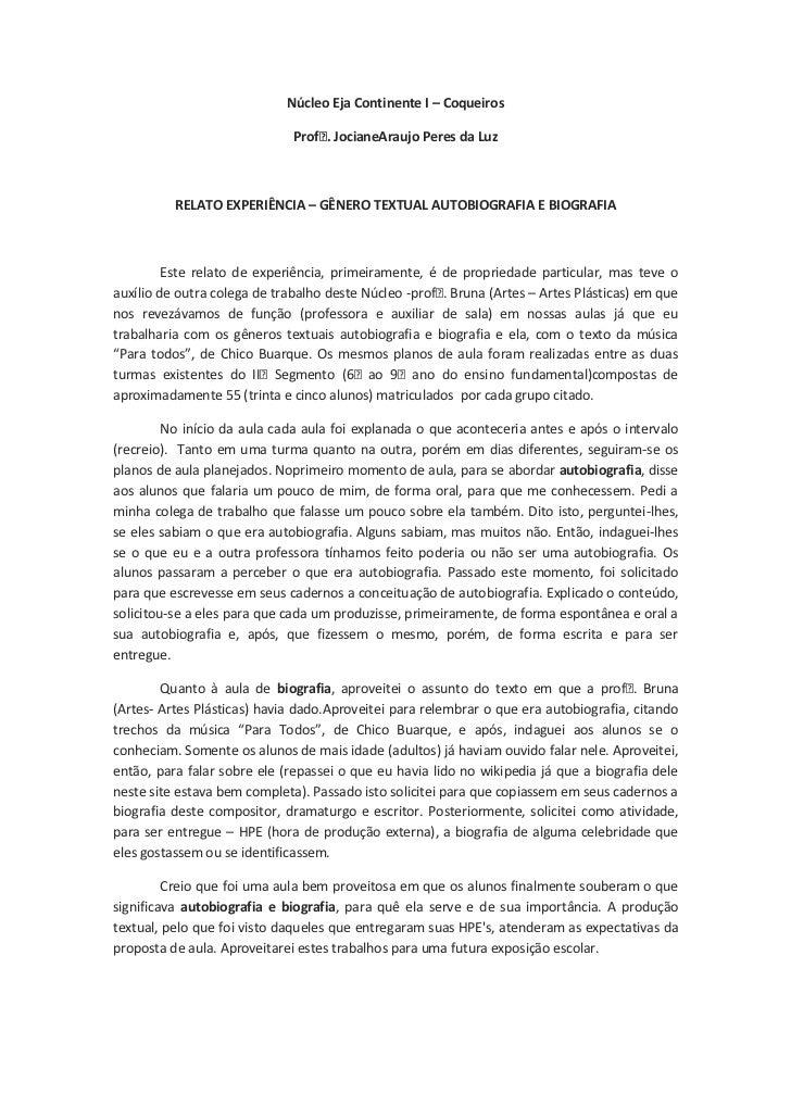 Núcleo Eja Continente I – Coqueiros<br />Profᵃ. Jociane Araujo Peres da Luz<br />RELATO EXPERIÊNCIA – GÊNERO TEXTUAL AUTOB...