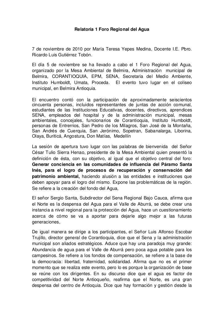 Relatoría 1 Foro Regional del Agua7 de noviembre de 2010 por María Teresa Yepes Medina, Docente I.E. Pbro.Ricardo Luis Gut...