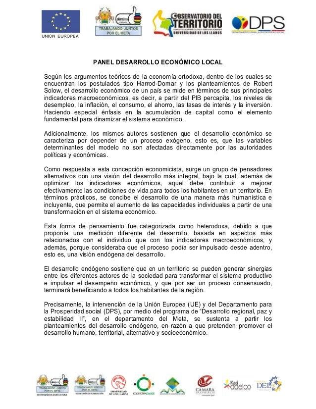 PANEL DESARROLLO ECONÓMICO LOCAL Según los argumentos teóricos de la economía ortodoxa, dentro de los cuales se encuentran...