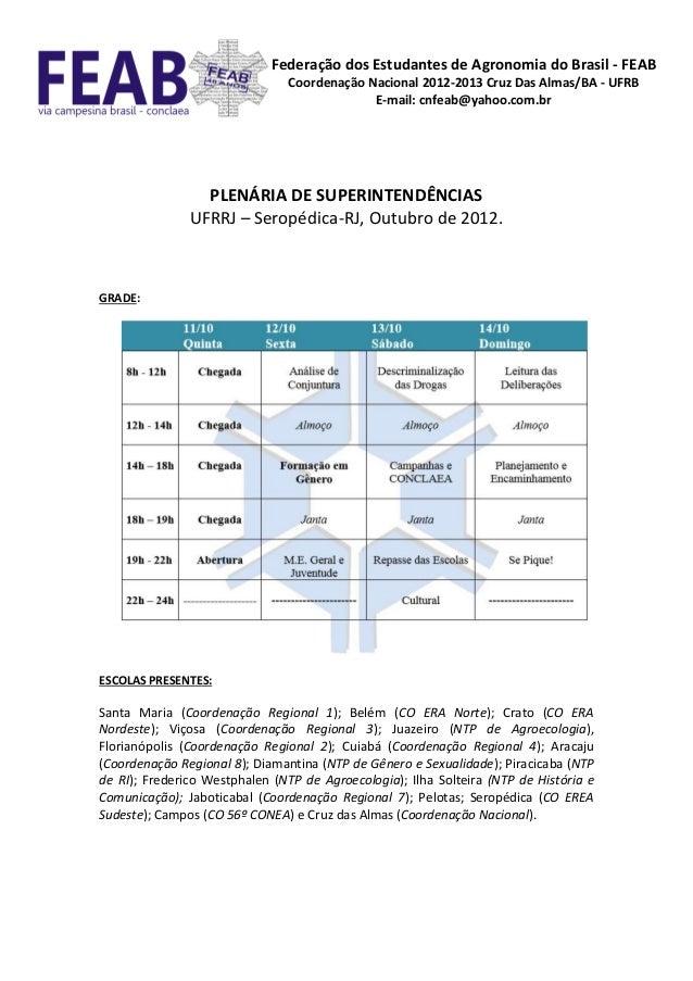 Federação dos Estudantes de Agronomia do Brasil - FEAB                                Coordenação Nacional 2012-2013 Cruz ...