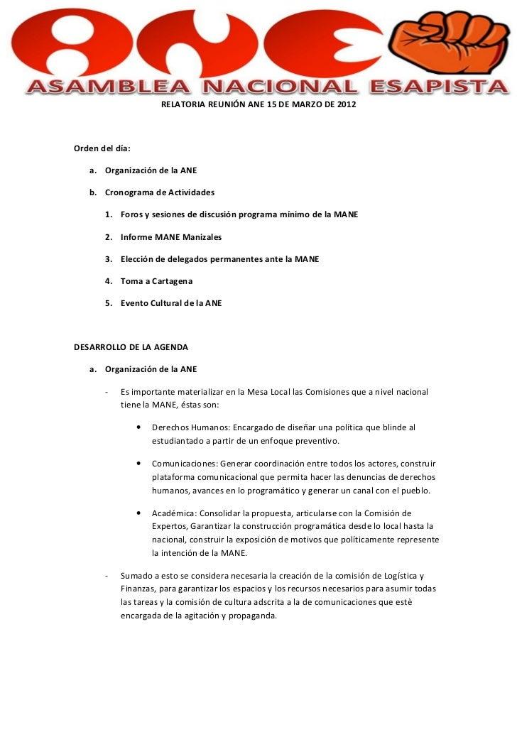 RELATORIA REUNIÓN ANE 15 DE MARZO DE 2012Orden del día:   a. Organización de la ANE   b. Cronograma de Actividades       1...