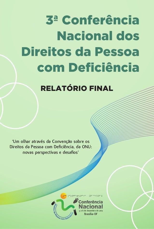 3ª Conferência Nacional dos Direitos da Pessoa com Deficiência: Relatório Final