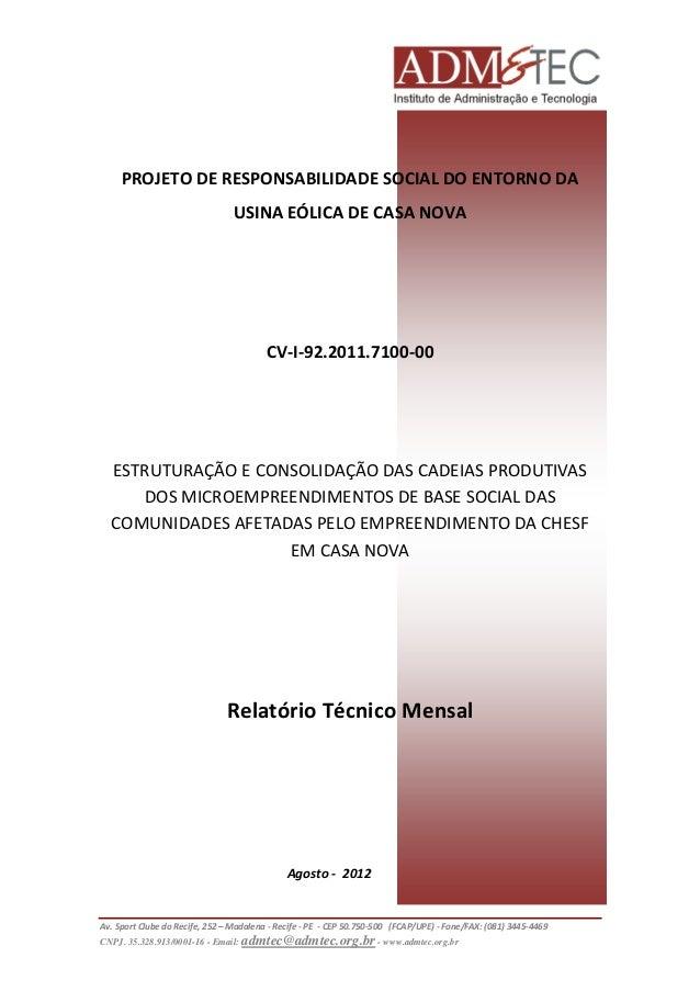 PROJETO DE RESPONSABILIDADE SOCIAL DO ENTORNO DA USINA EÓLICA DE CASA NOVA  CV-I-92.2011.7100-00  ESTRUTURAÇÃO E CONSOLIDA...