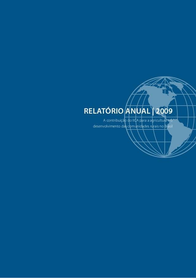 RELATÓRIO ANUAL 2009: A contribuição do IICA para a agricultura e o desenvolvimento da agricultura e das comunidades rurais no Brasil