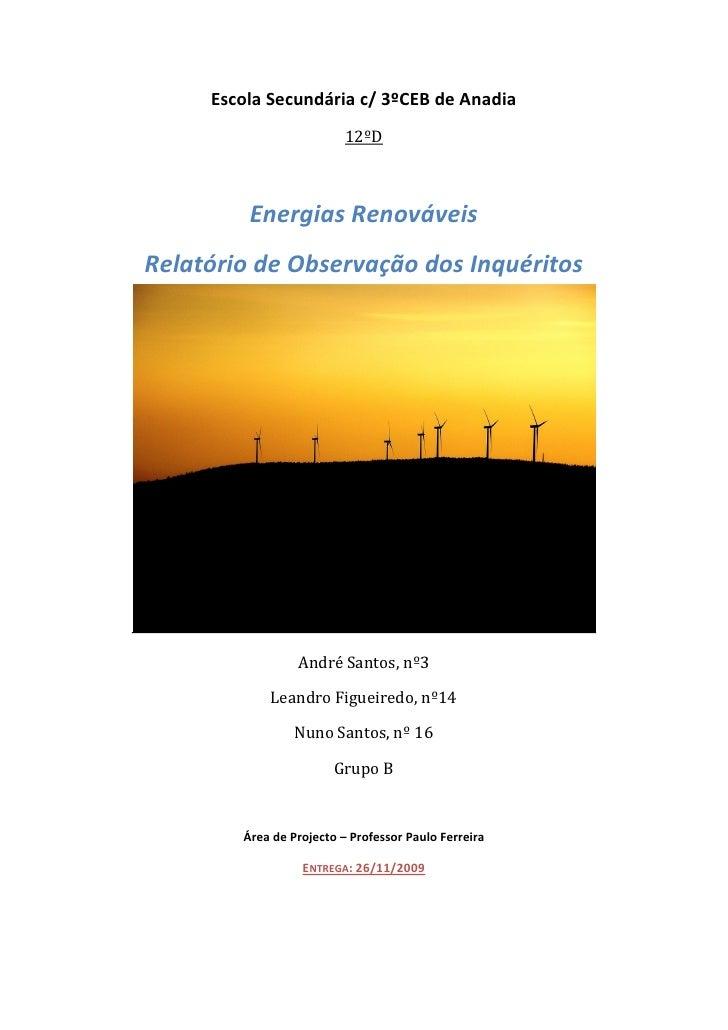 Escola Secundária c/ 3ºCEB de Anadia                           12ºD             Energias Renováveis Relatório de Observaçã...