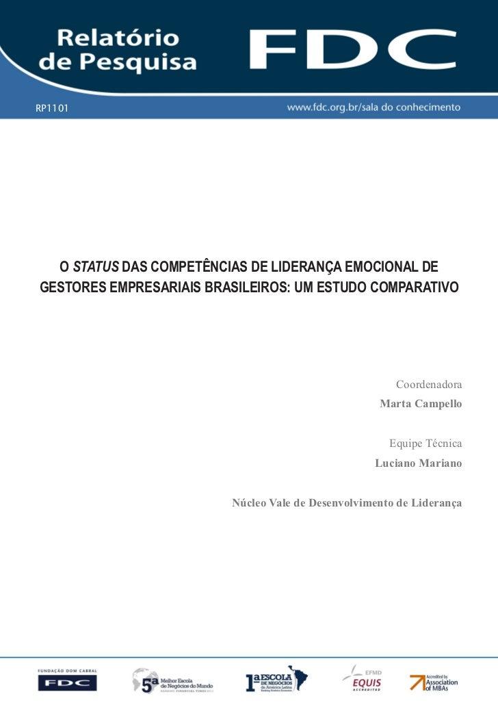 RP1101  O StatuS das COmpetênCias de Liderança emOCiOnaL deGestOres empresariais BrasiLeirOs: Um estUdO COmparativO       ...