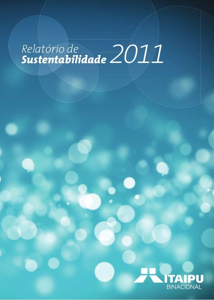 Relatório deSustentabilidade   2011
