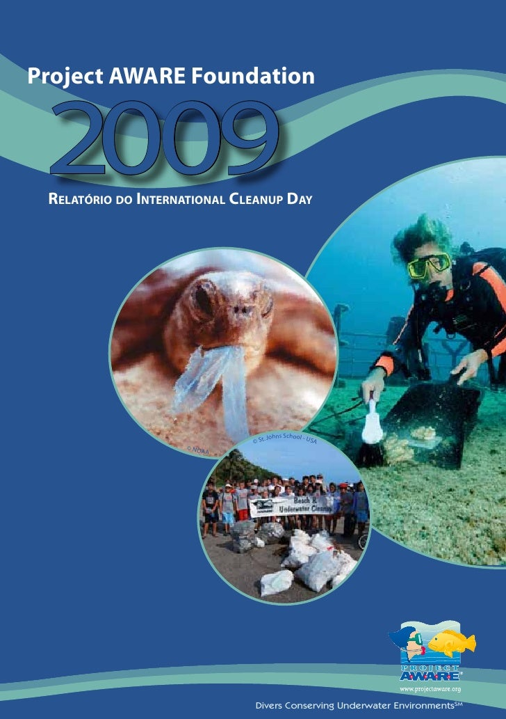 Project AWARE Foundation    2  0    0 9  RelatóRio do inteRnational Cleanup day                                       . Jo...
