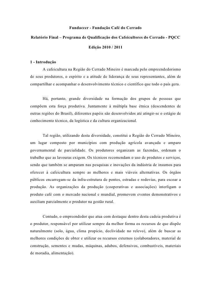 Fundaccer - Fundação Café do CerradoRelatório Final – Programa de Qualificação dos Cafeicultores do Cerrado - PQCC        ...