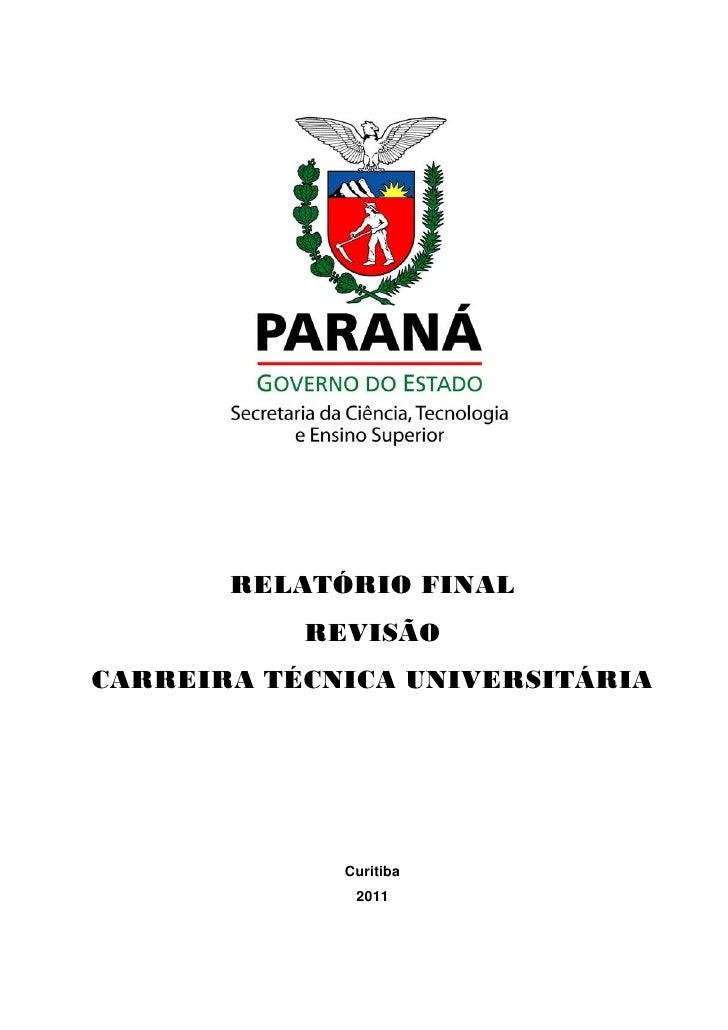 RELATÓRIO FINAL           REVISÃOCARREIRA TÉCNICA UNIVERSITÁRIA             Curitiba              2011