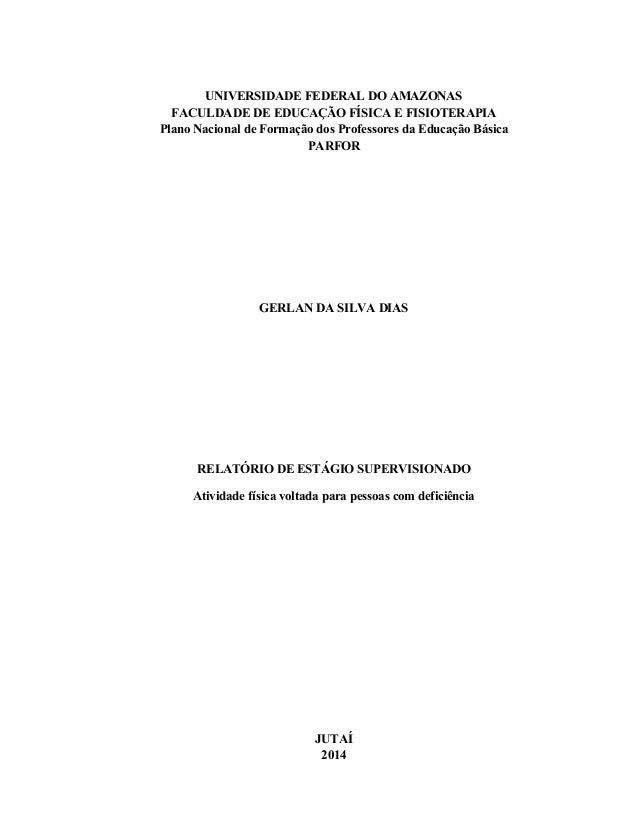 UNIVERSIDADE FEDERAL DO AMAZONAS FACULDADE DE EDUCAÇÃO FÍSICA E FISIOTERAPIA Plano Nacional de Formação dos Professores da...