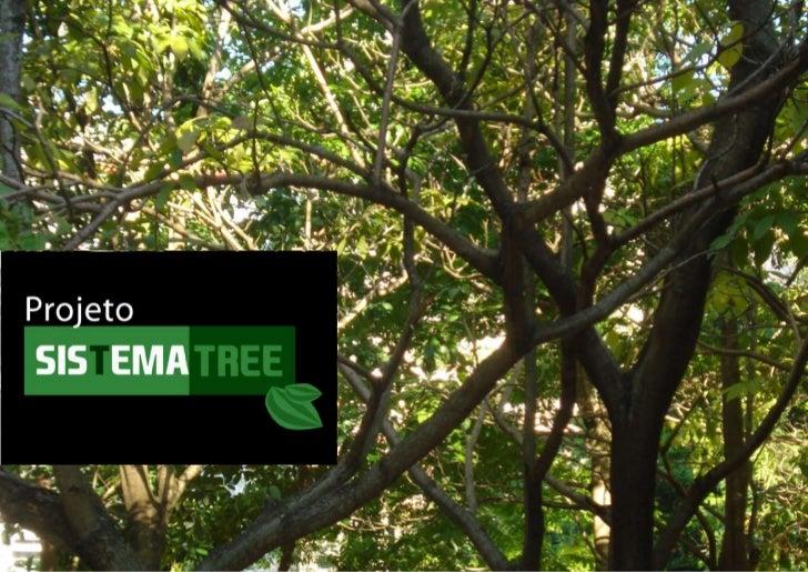 Resumo                                       Sistema de módulos para instalar em árvores e convidar os tweens – crianças e...