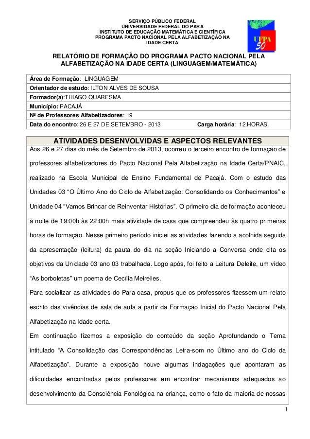 SERVIÇO PÚBLICO FEDERAL  UNIVERSIDADE FEDERAL DO PARÁ  INSTITUTO DE EDUCAÇÃO MATEMÁTICA E CIENTÍFICA  PROGRAMA PACTO NACIO...