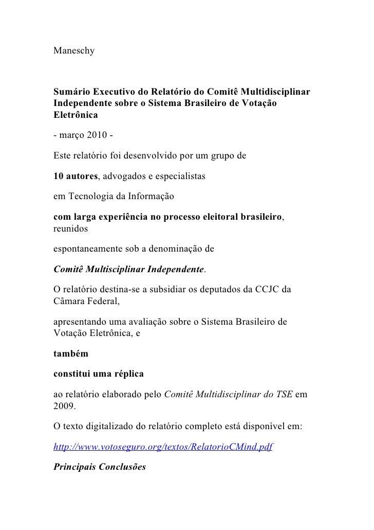 Maneschy    Sumário Executivo do Relatório do Comitê Multidisciplinar Independente sobre o Sistema Brasileiro de Votação E...
