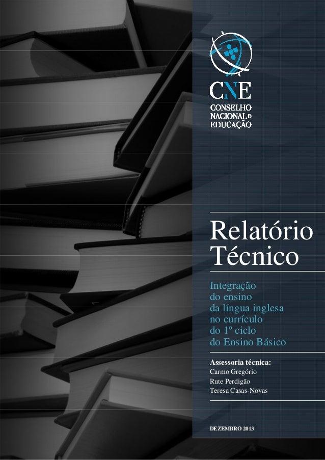 RELATÓRIO | Integração do ensino da língua inglesa no currículo do 1º ciclo do Ensino Básico 1       Relatório...