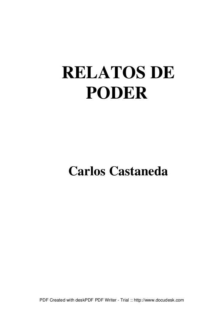 RELATOS DE            PODER             Carlos CastanedaPDF Created with deskPDF PDF Writer - Trial :: http://www.docudesk...